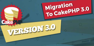 Migrating to CakePHP 3.0